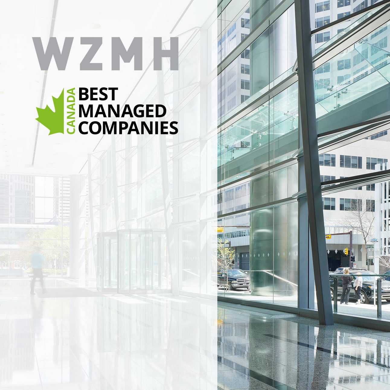 WZMH named one of Canada's Best Managed Companies | WZMH